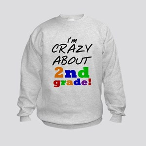 Crazy About 2nd Grade Kids Sweatshirt