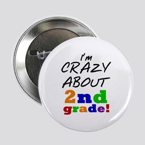 "Crazy About 2nd Grade 2.25"" Button"