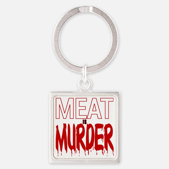 MEAT IS MURDER (BLOODY) Square Keychain