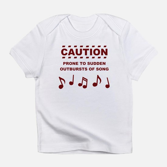 Caution Prone to Sudden Outbursts of Song Infant T