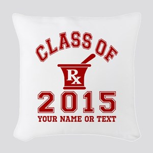 Class Of 2015 Pharmacy Woven Throw Pillow