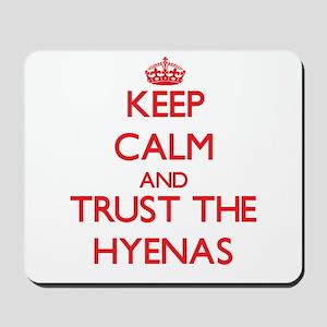 Keep calm and Trust the Hyenas Mousepad