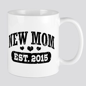 New Mom Est. 2015 Mug
