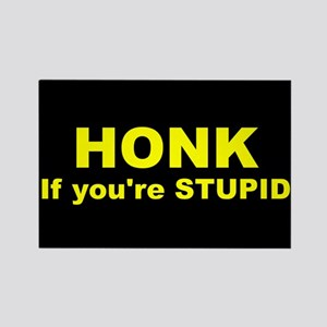001 Honk if Youre Stupid Rectangle Sticker Mag