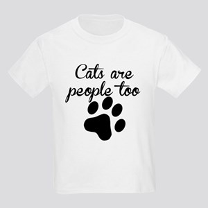 Cats Are People Too T-Shirt