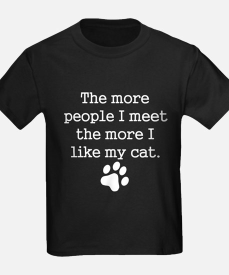 The More I Like My Cat T-Shirt