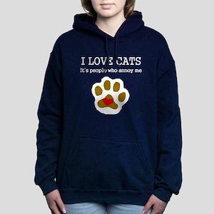 I Love Cats People Annoy Me Women's Hooded Sweatsh