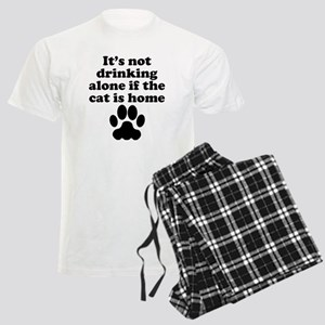 Its Not Drinking Alone If The Cat Is Home Pajamas