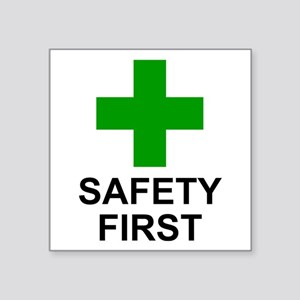 "Green Cross - SAFETY FIRST Square Sticker 3"" x"
