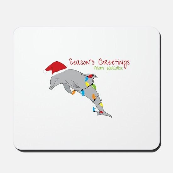 Seasons Greetings From Paradise Mousepad