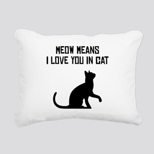Meow Means I Love You In Cat Rectangular Canvas Pi