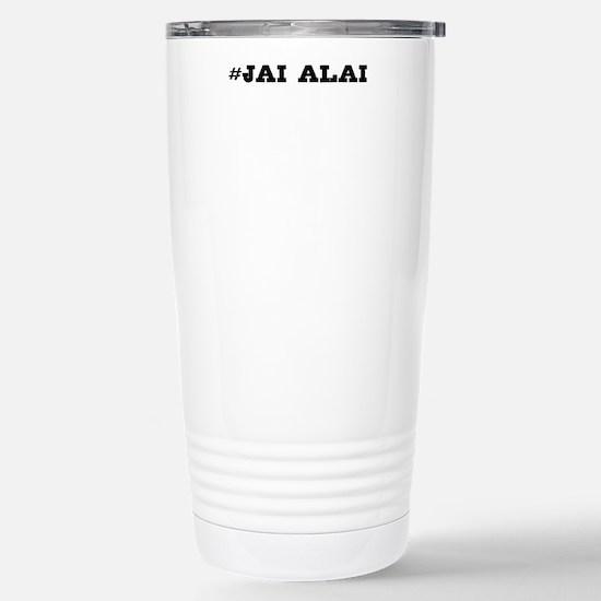 Jai Alai Hashtag Travel Mug