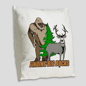 Finding big bucks Burlap Throw Pillow