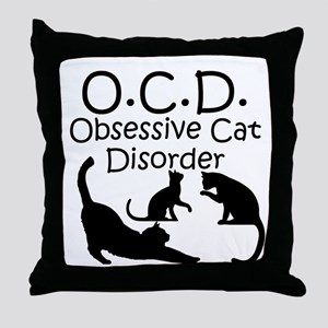 Obsessive Cat Disorder Throw Pillow