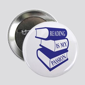 """Reading Is My Passion 2.25"""" Button"""