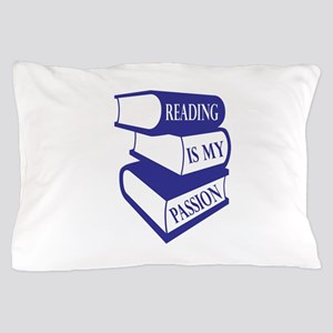 Reading Is My Passion Pillow Case