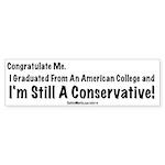Conservative Grad Bumper Sticker