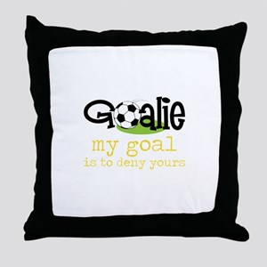 My Goal Is To Deny Yours Throw Pillow