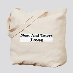 Meat And Taters lover Tote Bag