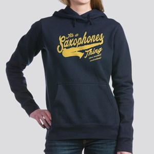Its A Saxophones Thing Women's Hooded Sweatshirt