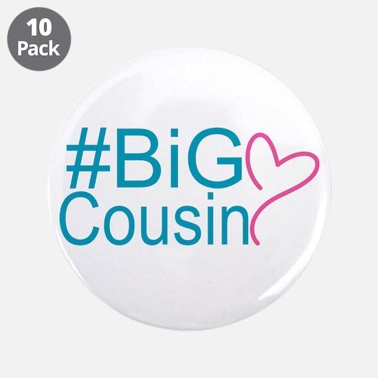 "Big Cousin - Hashtag 3.5"" Button (10 pack)"