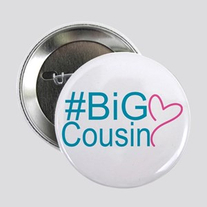 "Big Cousin - Hashtag 2.25"" Button (10 pack)"