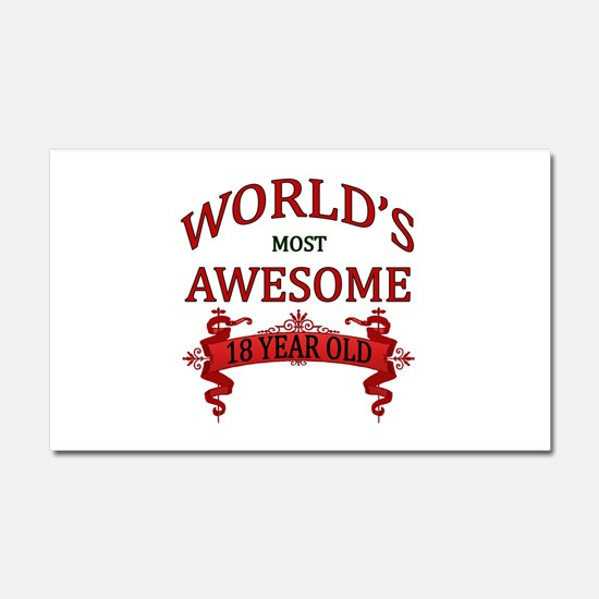 World's Most Awesome 18 Year Ol Car Magnet 20 x 12