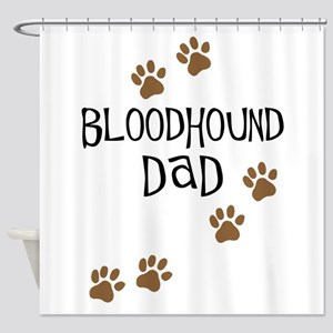 Bloodhound Dad Shower Curtain