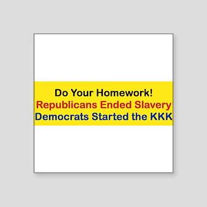 DO YOUR HOMEWORK Sticker