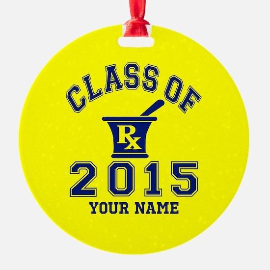 Class Of 2015 Pharmacy Ornament