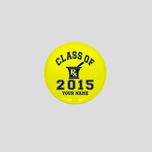 Class Of 2015 Pharmacy Mini Button