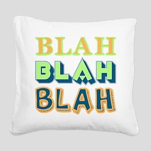 Blah Square Canvas Pillow