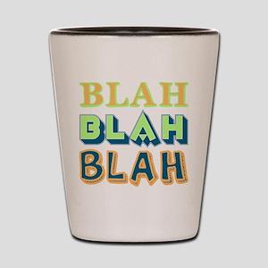 Blah Shot Glass