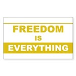 Freedom is Everything Rectangle Sticker