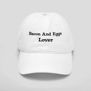 Bacon And Eggs lover Cap