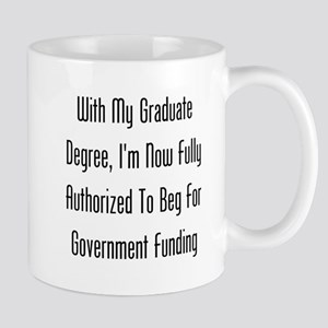 Graduate Degree Benefits Mugs