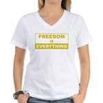 Freedom is Everything Women's V-Neck T-Shirt