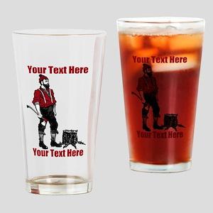 Lumberjack CUSTOM TEXT Drinking Glass