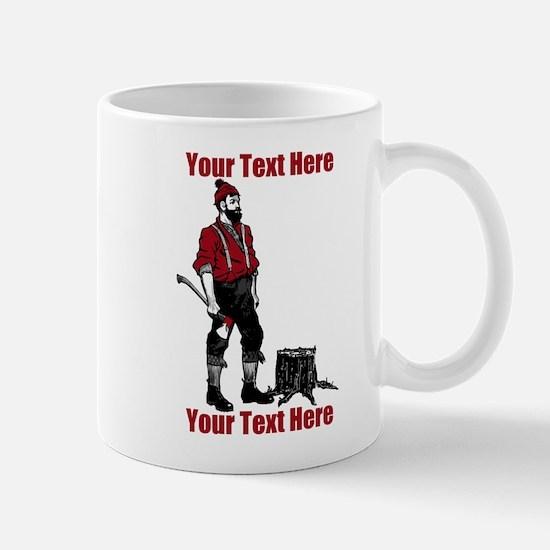 Lumberjack CUSTOM TEXT Mug