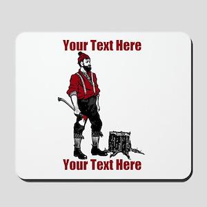 Lumberjack CUSTOM TEXT Mousepad