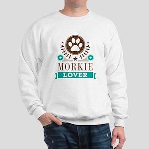 Morkie Dog Lover Sweatshirt