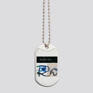 Right On Night Dog Tags