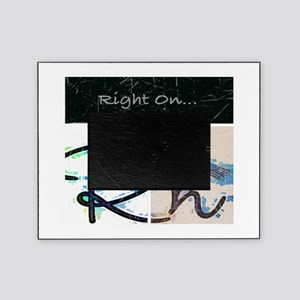 Right On Night Picture Frame