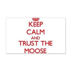 Keep calm and Trust the Moose Wall Decal