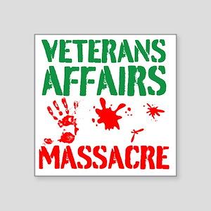 Veterans Affairs Massacre Sticker