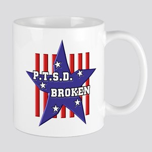 P.T.S.D. BROKEN Mugs