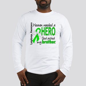 Lymphoma HeavenNeededHero1 Long Sleeve T-Shirt