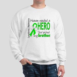 Lymphoma HeavenNeededHero1 Sweatshirt