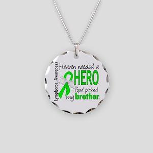 Lymphoma HeavenNeededHero1 Necklace Circle Charm