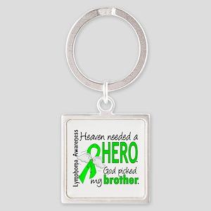 Lymphoma HeavenNeededHero1 Square Keychain